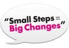 Make Small Commitments. Get Big Changes....